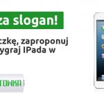 Stwórz slogan i wygraj iPada, foto